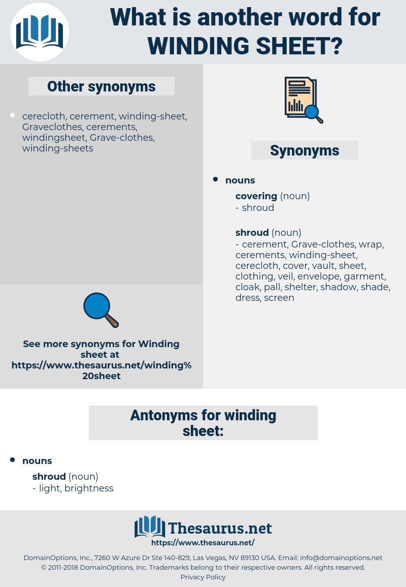winding-sheet, synonym winding-sheet, another word for winding-sheet, words like winding-sheet, thesaurus winding-sheet