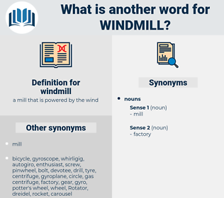 windmill, synonym windmill, another word for windmill, words like windmill, thesaurus windmill