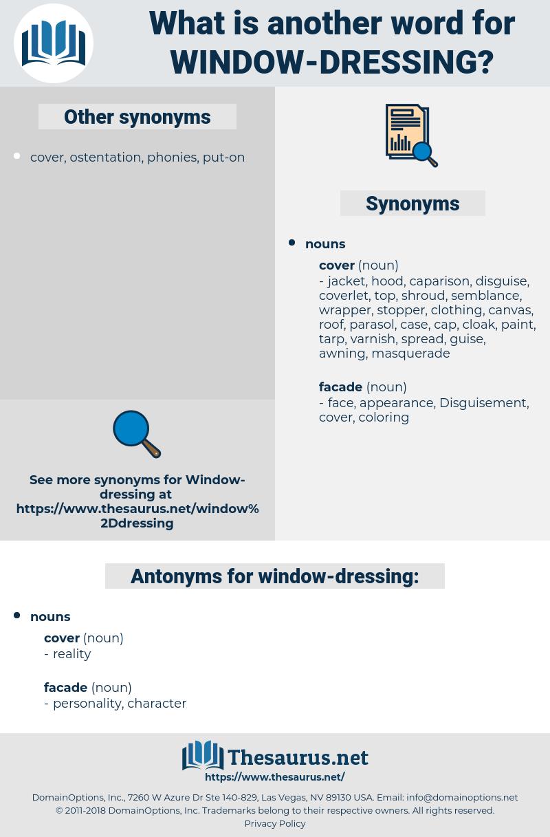 window dressing, synonym window dressing, another word for window dressing, words like window dressing, thesaurus window dressing