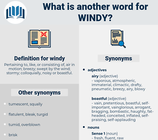 windy, synonym windy, another word for windy, words like windy, thesaurus windy