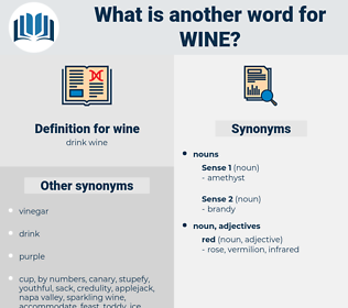 wine, synonym wine, another word for wine, words like wine, thesaurus wine