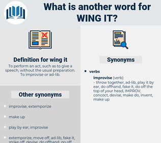 wing it, synonym wing it, another word for wing it, words like wing it, thesaurus wing it