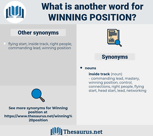 winning position, synonym winning position, another word for winning position, words like winning position, thesaurus winning position