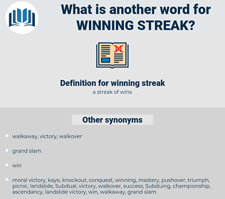 winning streak, synonym winning streak, another word for winning streak, words like winning streak, thesaurus winning streak