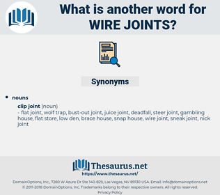 wire joints, synonym wire joints, another word for wire joints, words like wire joints, thesaurus wire joints