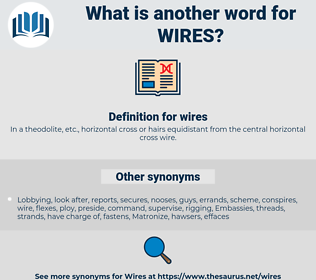 wires, synonym wires, another word for wires, words like wires, thesaurus wires