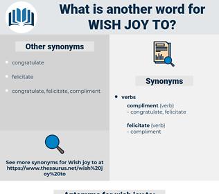 wish joy to, synonym wish joy to, another word for wish joy to, words like wish joy to, thesaurus wish joy to