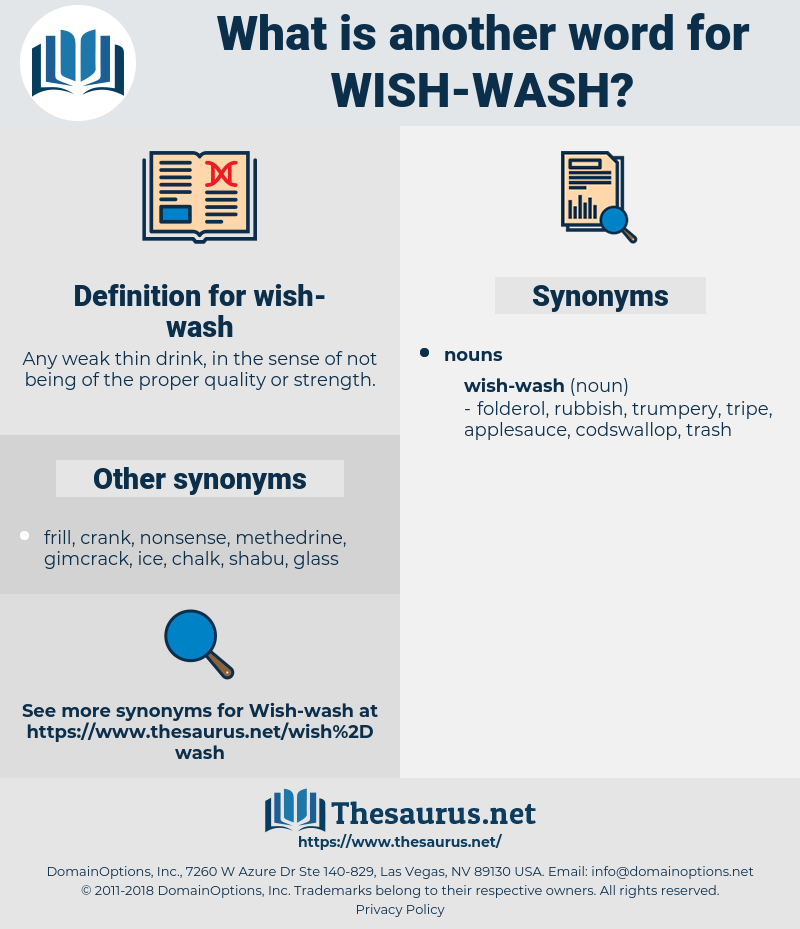 wish-wash, synonym wish-wash, another word for wish-wash, words like wish-wash, thesaurus wish-wash