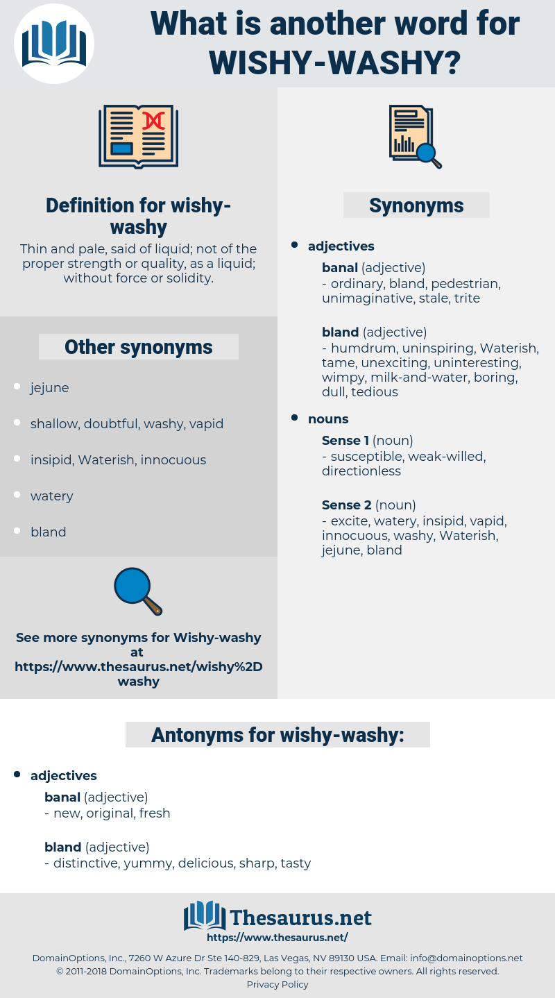 wishy-washy, synonym wishy-washy, another word for wishy-washy, words like wishy-washy, thesaurus wishy-washy