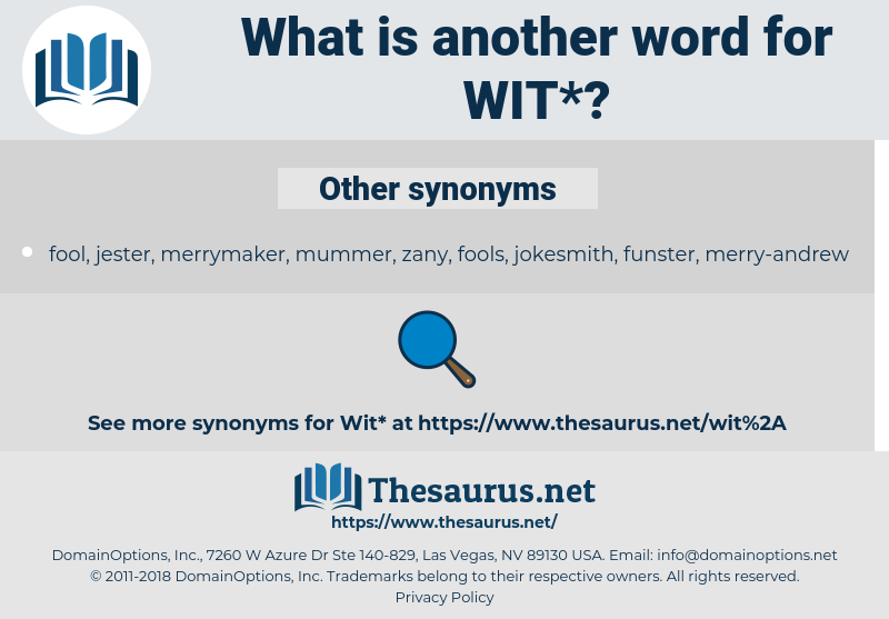 wit, synonym wit, another word for wit, words like wit, thesaurus wit