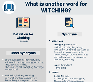 witching, synonym witching, another word for witching, words like witching, thesaurus witching