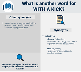 with a kick, synonym with a kick, another word for with a kick, words like with a kick, thesaurus with a kick