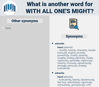 with all one's might, synonym with all one's might, another word for with all one's might, words like with all one's might, thesaurus with all one's might