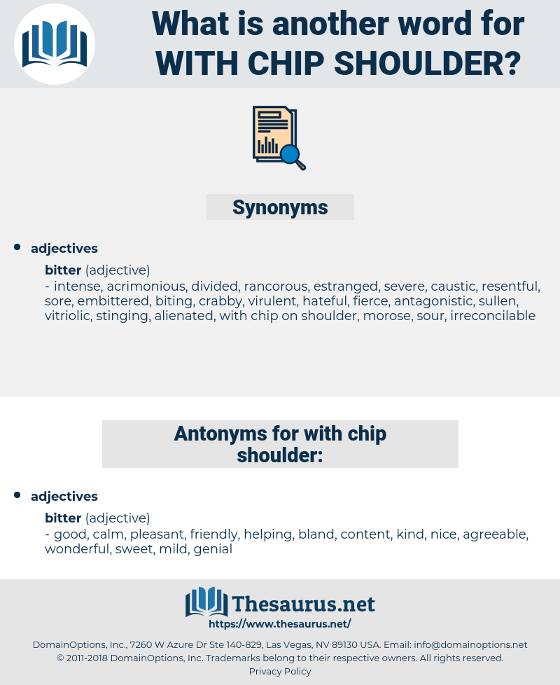 with chip shoulder, synonym with chip shoulder, another word for with chip shoulder, words like with chip shoulder, thesaurus with chip shoulder
