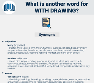with drawing, synonym with drawing, another word for with drawing, words like with drawing, thesaurus with drawing