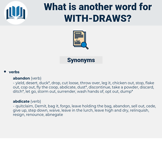 with draws, synonym with draws, another word for with draws, words like with draws, thesaurus with draws