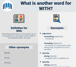 With, synonym With, another word for With, words like With, thesaurus With