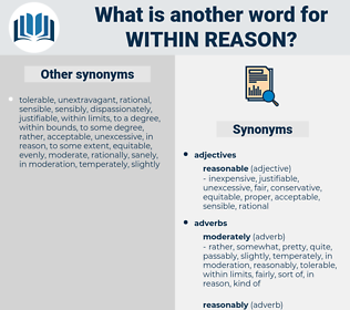 within reason, synonym within reason, another word for within reason, words like within reason, thesaurus within reason