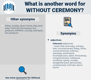 without ceremony, synonym without ceremony, another word for without ceremony, words like without ceremony, thesaurus without ceremony