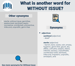 without issue, synonym without issue, another word for without issue, words like without issue, thesaurus without issue