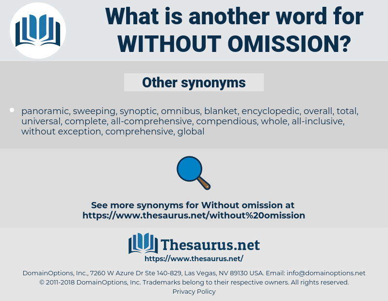 without omission, synonym without omission, another word for without omission, words like without omission, thesaurus without omission