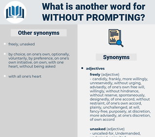 without prompting, synonym without prompting, another word for without prompting, words like without prompting, thesaurus without prompting