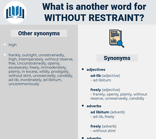 without restraint, synonym without restraint, another word for without restraint, words like without restraint, thesaurus without restraint