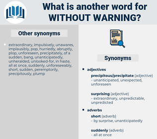 without warning, synonym without warning, another word for without warning, words like without warning, thesaurus without warning