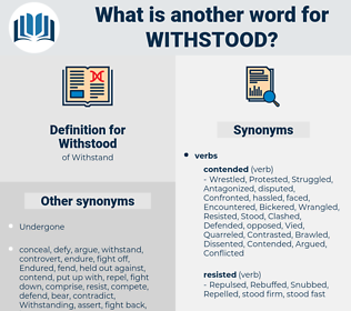 Withstood, synonym Withstood, another word for Withstood, words like Withstood, thesaurus Withstood
