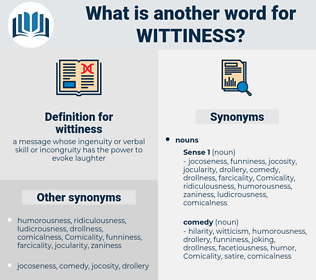 wittiness, synonym wittiness, another word for wittiness, words like wittiness, thesaurus wittiness