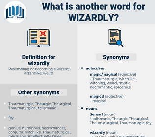 wizardly, synonym wizardly, another word for wizardly, words like wizardly, thesaurus wizardly