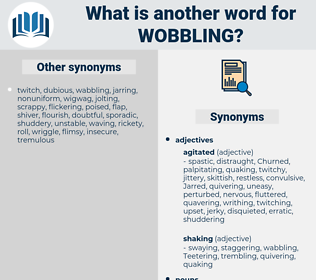 wobbling, synonym wobbling, another word for wobbling, words like wobbling, thesaurus wobbling