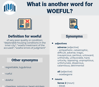 woeful, synonym woeful, another word for woeful, words like woeful, thesaurus woeful