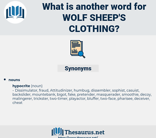 wolf sheep's clothing, synonym wolf sheep's clothing, another word for wolf sheep's clothing, words like wolf sheep's clothing, thesaurus wolf sheep's clothing