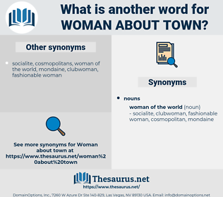 woman about town, synonym woman about town, another word for woman about town, words like woman about town, thesaurus woman about town