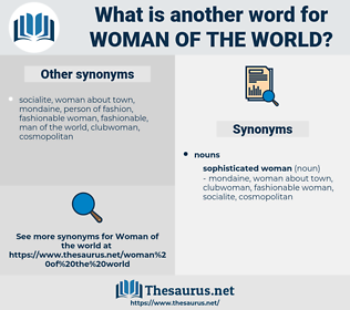woman of the world, synonym woman of the world, another word for woman of the world, words like woman of the world, thesaurus woman of the world