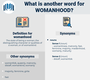 womanhood, synonym womanhood, another word for womanhood, words like womanhood, thesaurus womanhood