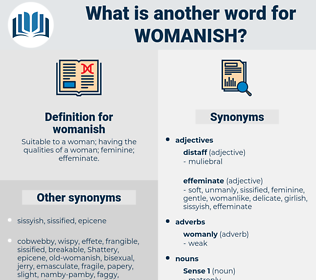 womanish, synonym womanish, another word for womanish, words like womanish, thesaurus womanish