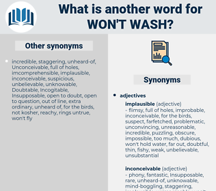 won't wash, synonym won't wash, another word for won't wash, words like won't wash, thesaurus won't wash