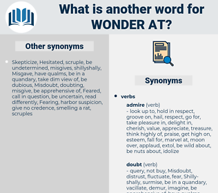 wonder at, synonym wonder at, another word for wonder at, words like wonder at, thesaurus wonder at