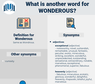 Wonderous, synonym Wonderous, another word for Wonderous, words like Wonderous, thesaurus Wonderous