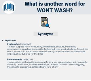 wont wash, synonym wont wash, another word for wont wash, words like wont wash, thesaurus wont wash