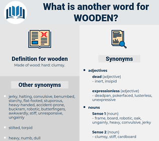 wooden, synonym wooden, another word for wooden, words like wooden, thesaurus wooden