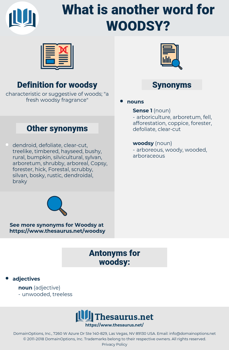 woodsy, synonym woodsy, another word for woodsy, words like woodsy, thesaurus woodsy