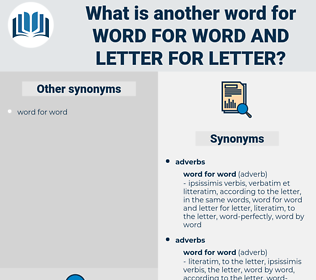 word for word and letter for letter, synonym word for word and letter for letter, another word for word for word and letter for letter, words like word for word and letter for letter, thesaurus word for word and letter for letter