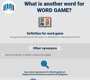 word game, synonym word game, another word for word game, words like word game, thesaurus word game
