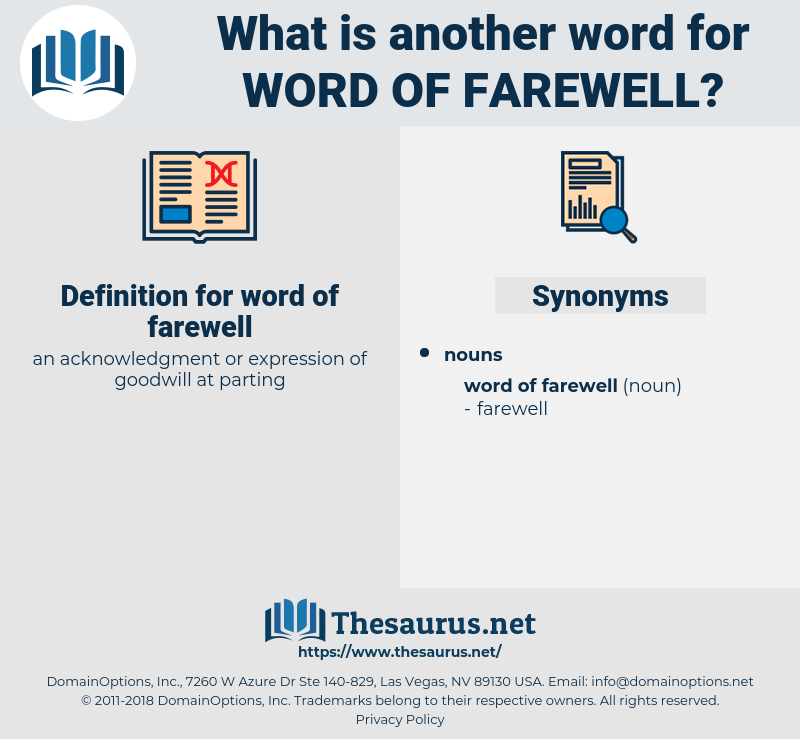 word of farewell, synonym word of farewell, another word for word of farewell, words like word of farewell, thesaurus word of farewell