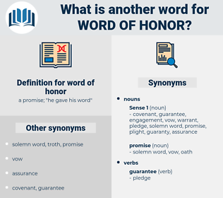 word of honor, synonym word of honor, another word for word of honor, words like word of honor, thesaurus word of honor
