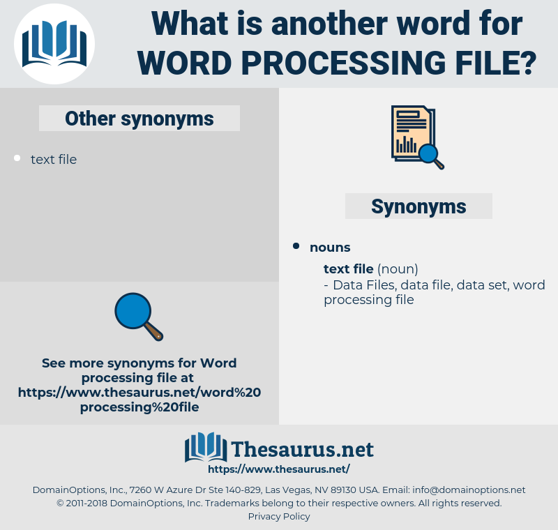 word processing file, synonym word processing file, another word for word processing file, words like word processing file, thesaurus word processing file