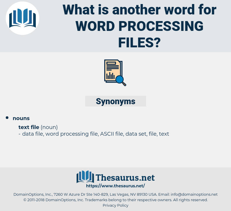 word processing files, synonym word processing files, another word for word processing files, words like word processing files, thesaurus word processing files